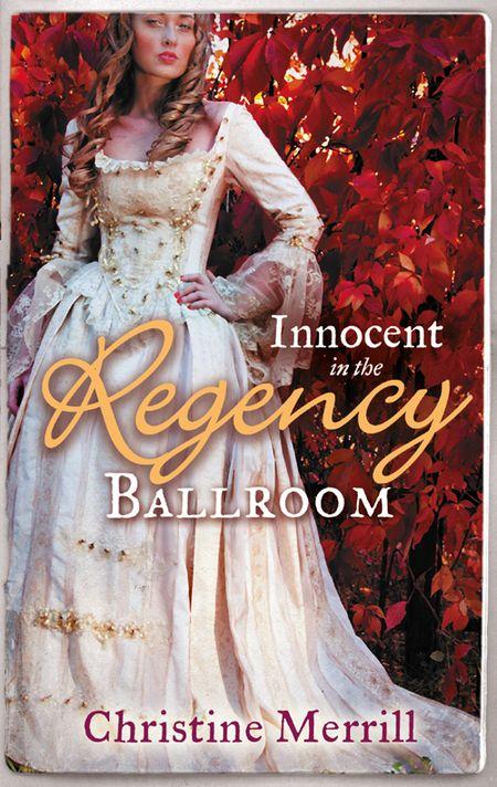 28a01b463b1 Christine Merrill Innocent in the Regency Ballroom  Miss Winthorpe s  Elopement   Dangerous Lord