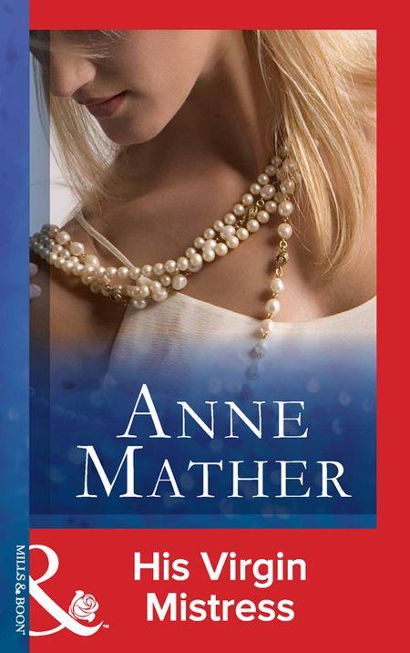 Anne Mather His Virgin Mistress
