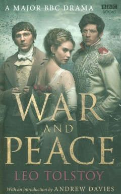 Tolstoy, Leo Nikolayevich War and Peace (TV tie-in)