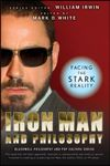 William Irwin Iron Man and Philosophy. Facing the Stark Reality