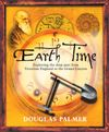 Douglas Palmer Earth Time. Exploring the Deep Past from Victorian England to the Grand Canyon