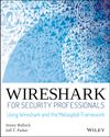 Jessey Bullock Wireshark for Security Professionals. Using Wireshark and the Metasploit Framework